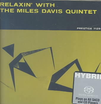 RELAXIN' WITH THE MILES DAVIS QUINTET BY DAVIS,MILES (Super Audio)