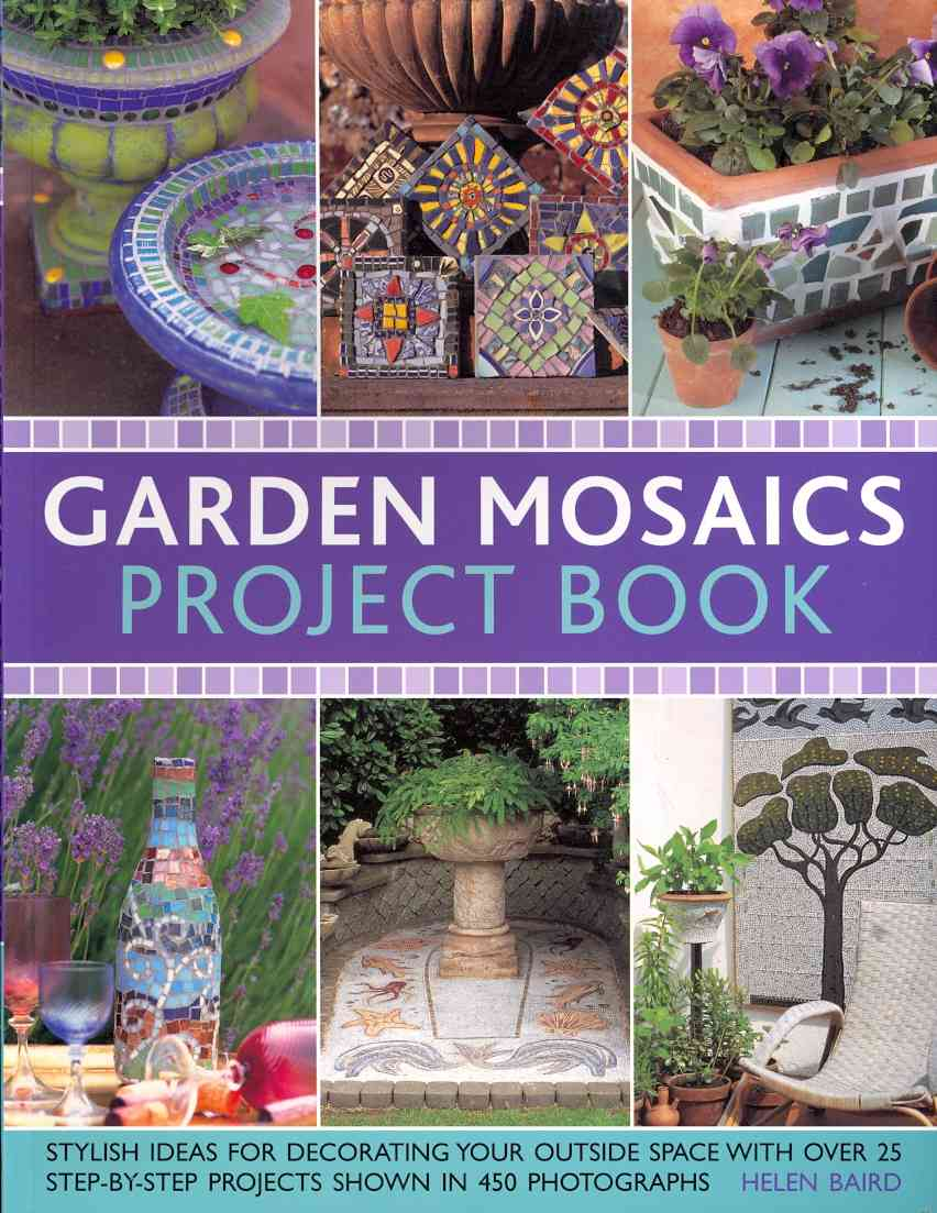 Garden Mosaics Project Book By Baird, Helen